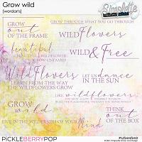 Grow wild (wordarts) by Simplette